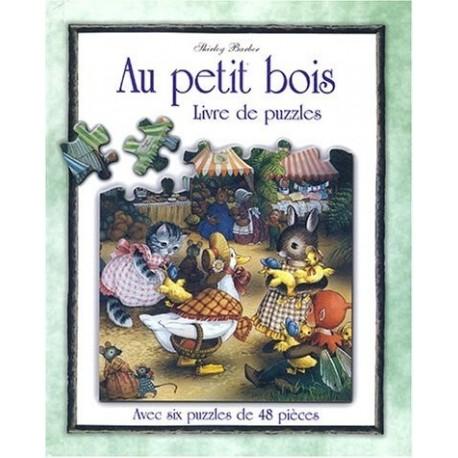 Au petit bois - Livre de puzzles BARBER Shirley Piccolia 9782845408562