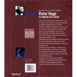 Passion Victor Hugo - la légende et le siècle