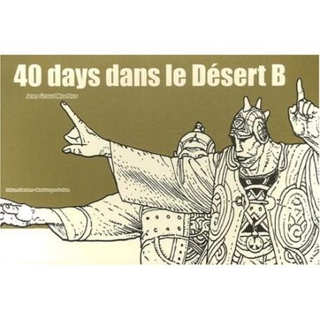 40 days dans le Désert B Jean GIRAUD ( Moebius ) 9782908766400 Book