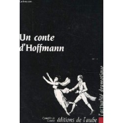 Un conte d'Hoffmann L'aube 9782876780057