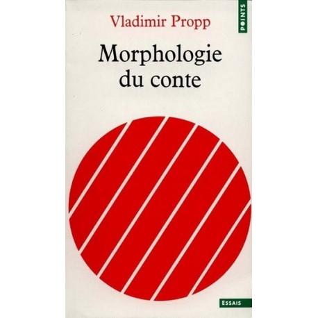 Morphologie du conte - Suivi de Les transformations des contes merveilleux Seuil 9782020005876