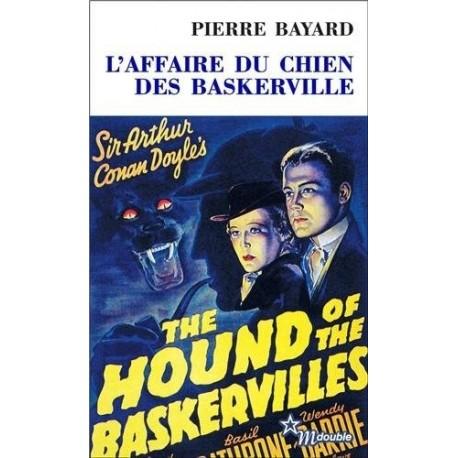 L'Affaire du chien des Baskerville BAYARD Pierre Minuit 9782707321350