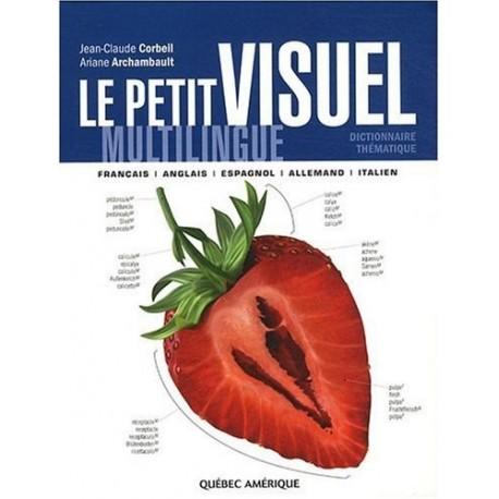 Le Petit Visuel Multilingue - Dictionnaire Thématique Québec Amérique 9782764408582
