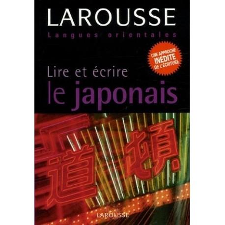 Lire et écrire le japonais LAROUSSE 9782035402776