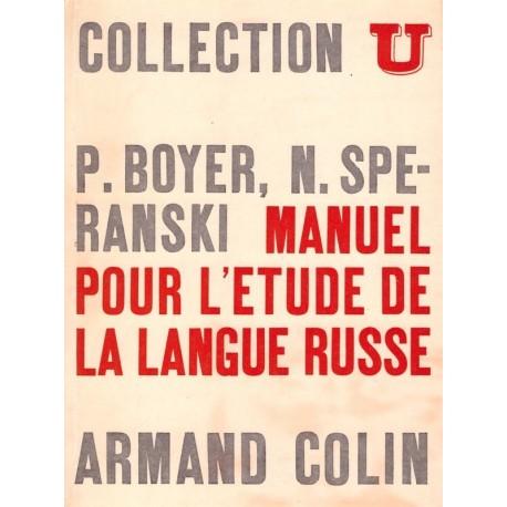Manuel pour l'étude de la langue Russe Armand Colin 0710377718445