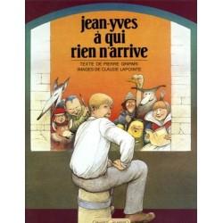 Jean-Yves à qui rien n'arrive Claude LAPOINTE Grasset 9782246351818 Book