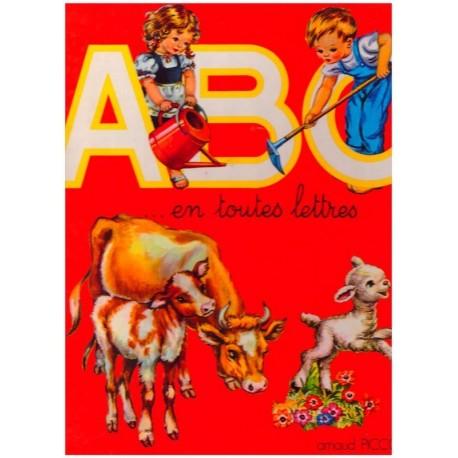 ABC... en toutes lettres Maria Pia FRANZONI TOMBA ( Mariapia ) Arnaud Piccoli 0710377719435 Book