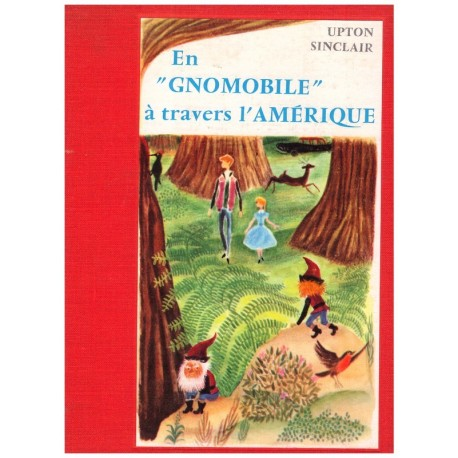 En gnomobile à travers l' Amérique SINCLAIR Upton Marcel TILLARD Bourrelier 0710377715864 Book