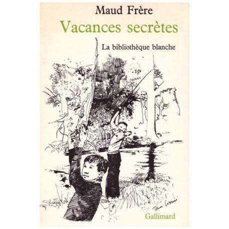 Vacances secrètes Tibor CSERNUS Gallimard Jeunesse 0710377713136 Book