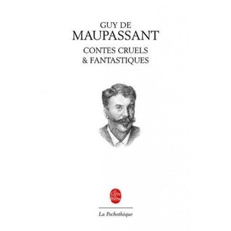 Contes cruels et fantastiques MAUPASSANT Guy de Le Livre de Poche 9782253131229 Book