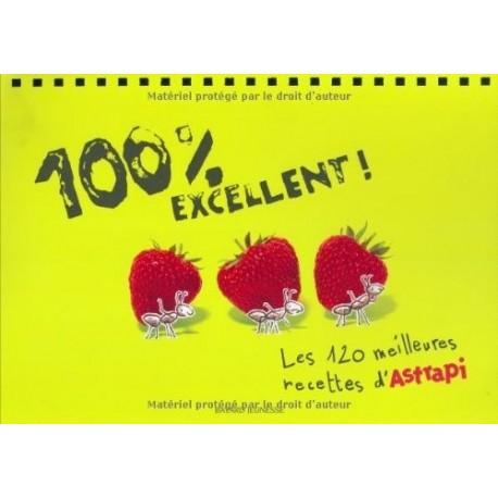 100% excellent! Les 120 meilleures recettes d' Astrapi MUSCAT Bruno Bayard Jeunesse 9782747047746