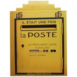 Il était une fois La Poste RAYNAL David Ouest France 9782737348594 Book