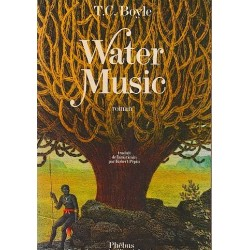Water music BOYLE Tom Coraghessan Phébus 9782859401092 Book