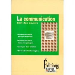 La communication: Etat des savoirs COLLECTIF Sciences Humaines 9782912601032