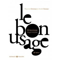 Le bon usage GREVISSE Maurice GOOSSE André DE BOECK 9782807300699 Book