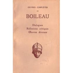 Oeuvres completes de Boileau Dialogues Réflexions critiques Oeuvres diverses Les Belles Lettres 0710377710890 Book