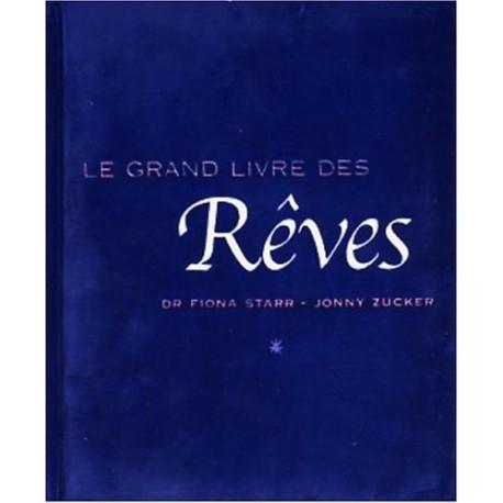Le grand livre des rêves STARR Fiona ZUCKER Jonny Albin Michel 9782226129338