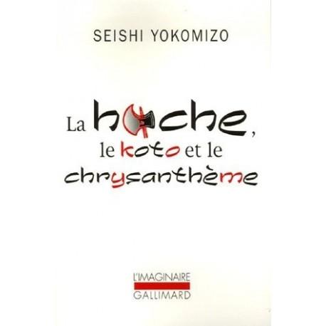 La hache, le koto et le chrysanthème 9782070783045 Book