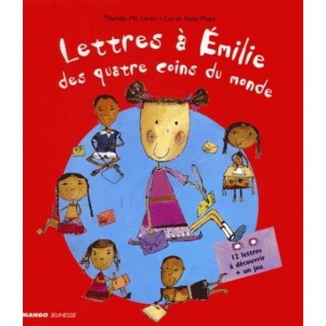 Lettres à Émilie des quatre coins du monde