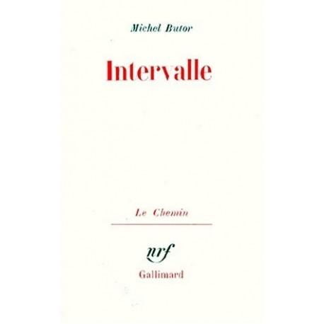 Intervalle. Anecdote en expansion BUTOR Michel Gallimard 9782070282586