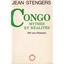 Congo, mythes et réalités - 100 ans d'histoire STENGERS Jean Duculot 9782801108369