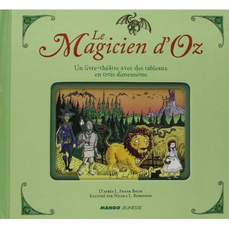 Le magicien d'Oz BAUM Lyman Frank ROBINSON Nicola L. Mango 9782740429686