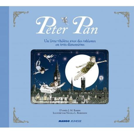 Peter Pan BARRIE James Matthew ROBINSON Nicola L. Mango 9782740431214