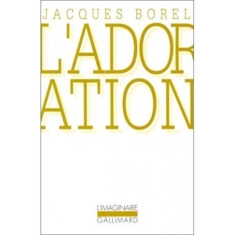 L'adoration 9782070725496 Book