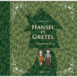 Hansel et Gretel GRIMM Jacob et Wilhelm ROWE Louise Mango 9782740427729