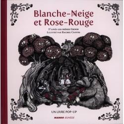 Blanche Neige et Rouge Rose GRIMM Jacob et Wilhelm CLOYNE Rachel Mango 9782740429884