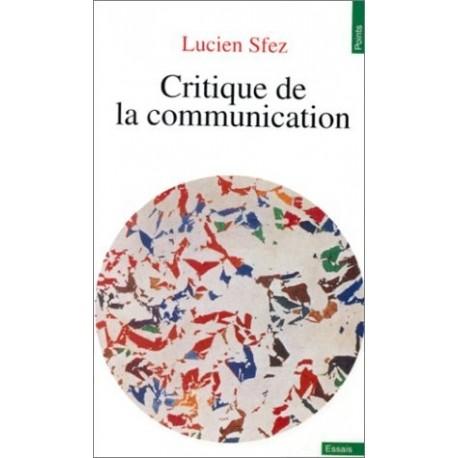 Critique de la communication SFEZ Lucien Seuil 9782020183147