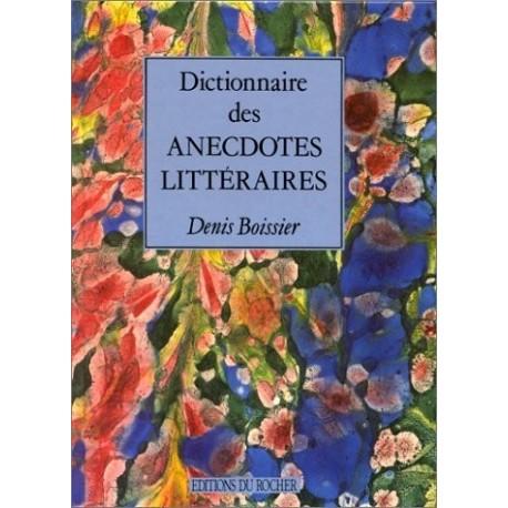Dictionnaire des anecdotes littéraires    9782268021058 Book