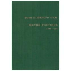 Oeuvre poétique 1888-1958 BREMOND D'ARS Eusèbe de Minard 0710377718025