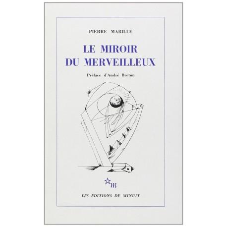 Le miroir du merveilleux MABILLE Pierre MASSON André Minuit 9782707301741