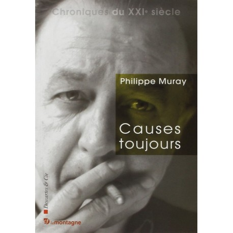 Causes toujours MURAY Philippe Descartes & Cie 9782844462510