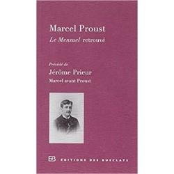 Le Mensuel retrouvé: Précédé de Marcel avant Proust PROUST Marcel Editions des Busclats 9782361660130