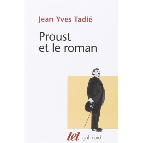 Proust et le roman TADIE Jean Yves Gallimard 9782070706273