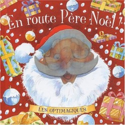 En route Père Noël! PERCEVAL Bénédicte RUTHERFORD Peter Grund 9782700037166