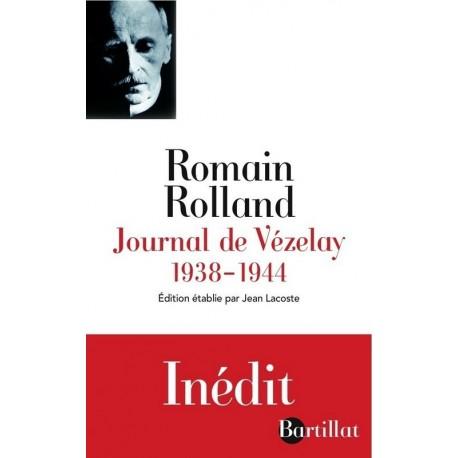 Journal de Vézelay 1938-1944 ROLLAND Romain Bartillat 9782841005161
