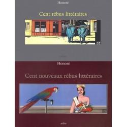 Cent rébus littéraires & Nouveaux rébus littéraires 2/2 vol HONORE Philippe HONORE Philippe