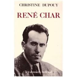 René Char DUPOUY Christine Belfond 9782714420381