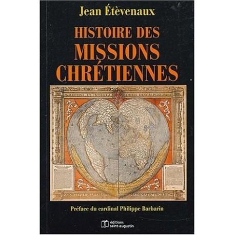 Histoire des missions chrétiennes ETEVENAUX Jean Saint Augustin 9782880113339