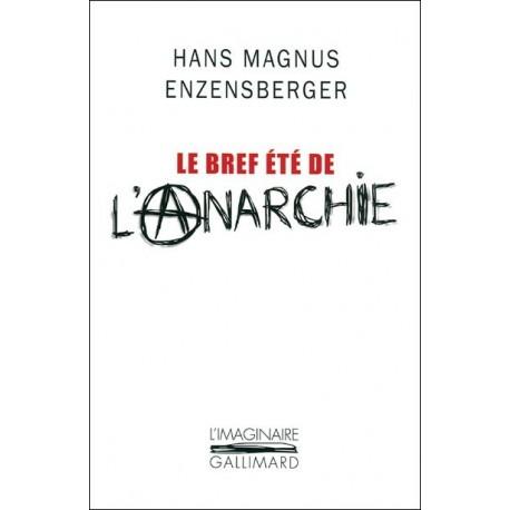 Le bref été de l'anarchie - La vie et la mort de Buenaventura Durruti 9782070130481 Book