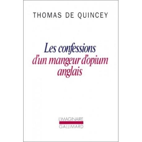 Les Confessions d'un mangeur d'opium anglais