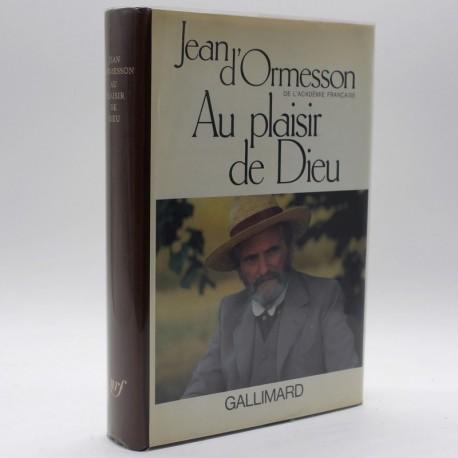 Au plaisir de Dieu D' ORMESSON Jean Gallimard