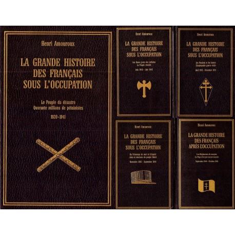 La grande histoire des français sous l'occupation 5/5V AMOUROUX Henri Robert Laffont