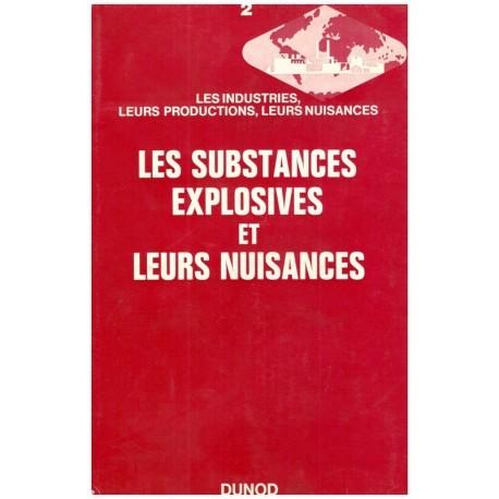 Les substances explosives et leurs nuisances CALZIA Jacques Dunod
