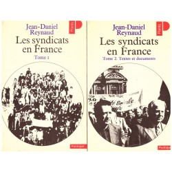 Les syndicats en France 2/2V REYNAUD Jean Daniel Points