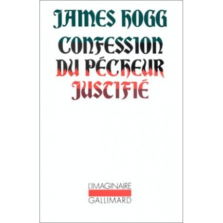 Confession du pécheur justifié 9782070710690 Book
