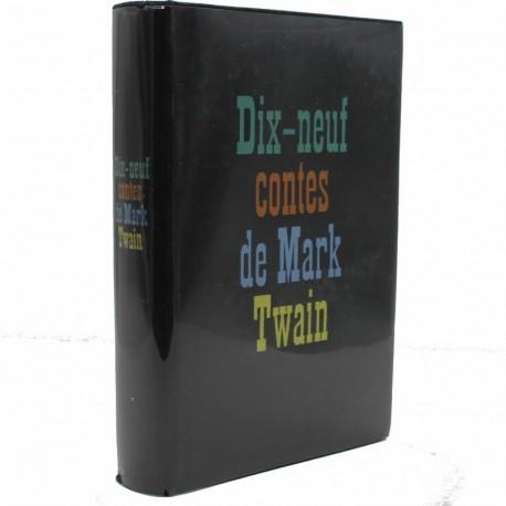 Dix neuf contes TWAIN Mark Club des Libraires de France